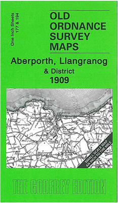 Aberporth, Llangranog and District 1909: One Inch Sheet 177/194