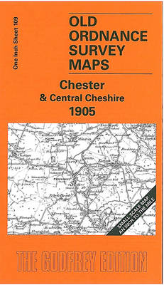 Chester and Central Cheshire 1905: One Inch Sheet 109