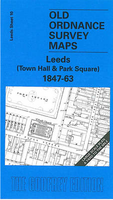 Leeds (Town Hall and Park Square) 1847-63: Leeds Sheet 10