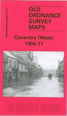 Coventry (West) 1904- 11: Warwickshire Sheet 21.11