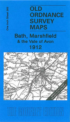 Bath, Marshfield and the Vale of Avon 1912: One Inch Map 265
