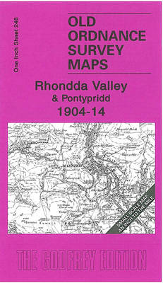The Rhondda Valley 1904-14: One Inch Sheet 248