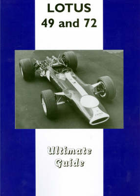 Lotus 49 and 72: Ultimate Guide