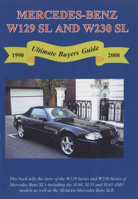 Mercedes Benz W129 SL and W230 SL Ultimate Buyer's Guide