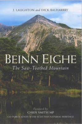 Beinn Eighe: The Saw-toothed Mountain