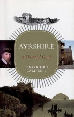 Ayrshire: A Historical Guide