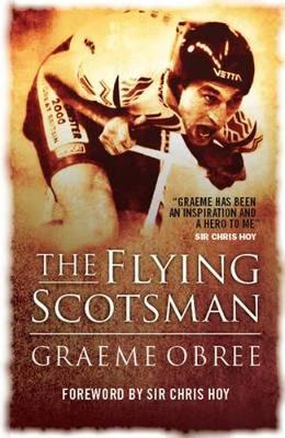 The Flying Scotsman: The Graeme Obree Story