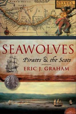 The Seawolves: Pirates and Scots