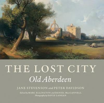 The Lost City: Old Aberdeen