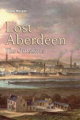 Lost Aberdeen: The Outskirts