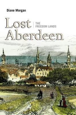 Lost Aberdeen: The Freedom Lands