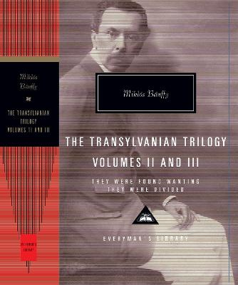 They Were Found Wanting and They Were Divided: The Transylvania Trilogy Vol. 2