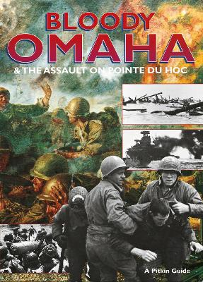 Bloody Omaha - English: And the Assault on Pointe du Hoc