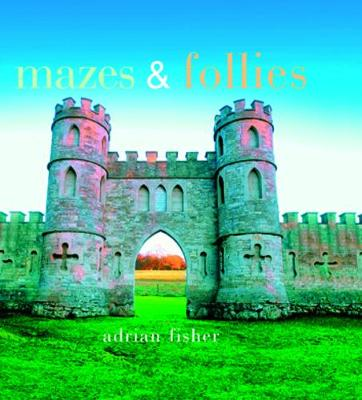 Mazes and Follies