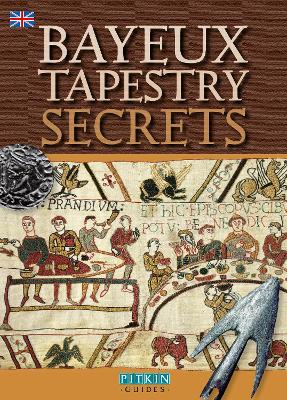 Bayeux Tapestry Secrets - English