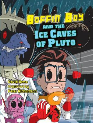 Boffin Boy and the Ice Caves of Pluto: Set Two