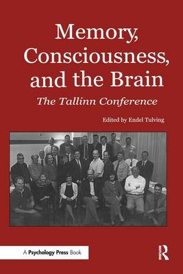 Memory, Consciousness and the Brain: The Tallinn Conference