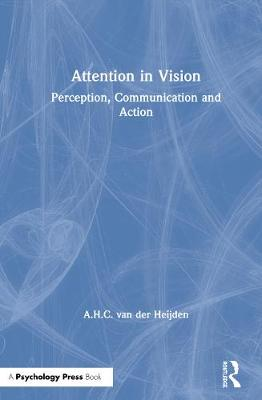Attention in Vision: Perception, Communication and Action
