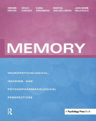 Memory: Neuropsychological, Imaging and Psychopharmacological Perspectives
