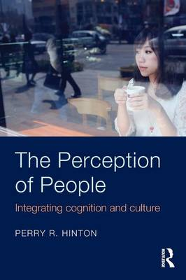 The Perception of People: Integrating Cognition and Culture