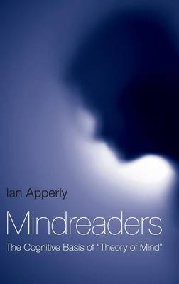 "Mindreaders: The Cognitive Basis of ""Theory of Mind"""