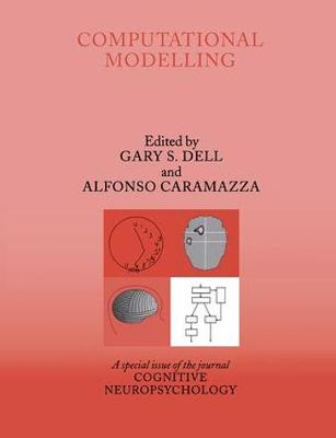Computational Modelling: A Special Issue of Cognitive Neuropsychology