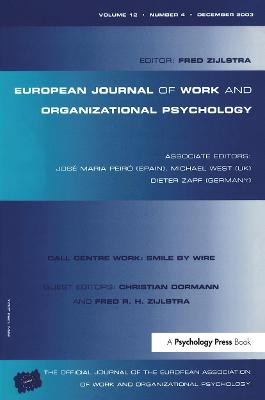 Call Centre Work: Smile by Wire: A Special Issue of the European Journal of Work and Organizational Psychology: v. 12, issue 4