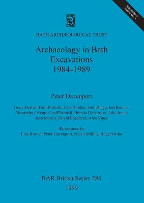 Archaeology in Bath: Excavations 1984-1989