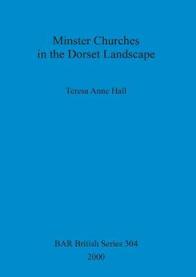 Minster churches in the Dorset landscape