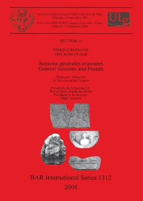 Roman Age: Sessions generales et posters / General Sessions and Posters