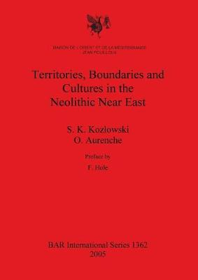 Territories Boundaries and Cultures in the Neolithic Near East
