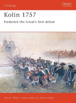 Kolin 1757: Frederick the Great's First Defeat