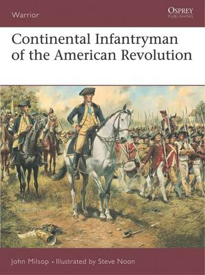 Continental Infantryman of the American War of Independence