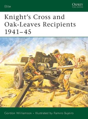 Knight's Cross and Oak-leaves Recipients: The Southern Fronts, 1941-45