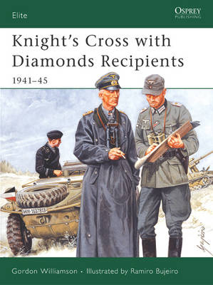 Knight's Cross with Diamonds Recipients: 1941-45
