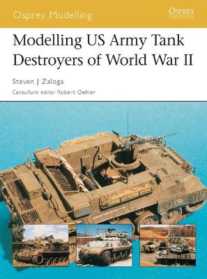 Modelling US Tank Destroyers of World War II