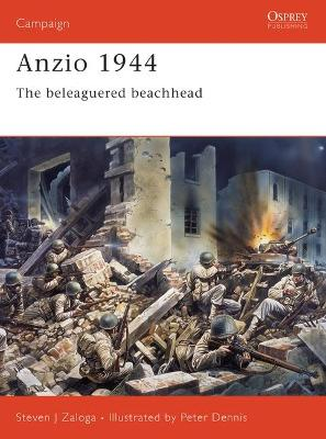 Anzio 1944: The Beleaguered Beachhead