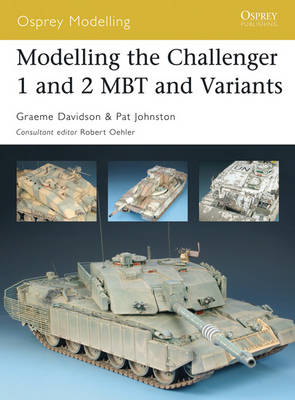 Modelling the Challenger I and II Mbt and Variants