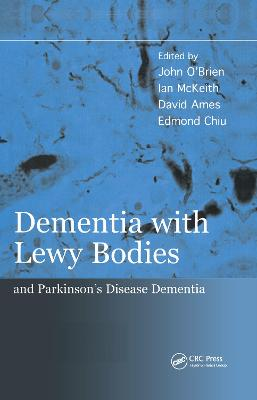 Dementia with Lewy Bodies: and Parkinson's Disease Dementia