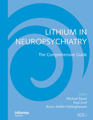 Lithium in Neuropsychiatry: The Comprehensive Guide