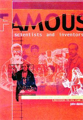 Famous Scientists and Inventors: Learning from the Lives of Key Thinkers at KS2