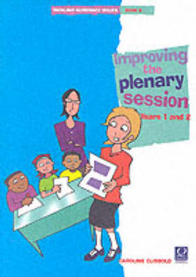Tackling Numeracy Issues: Bk. 5: Improving the Plenary Session: Years 1 and 2
