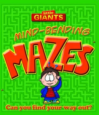 Little Giants: Mind-bending Mazes