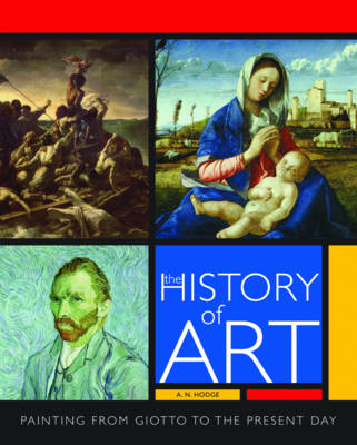 The History of Art: Painting from Giotto to the Present Day