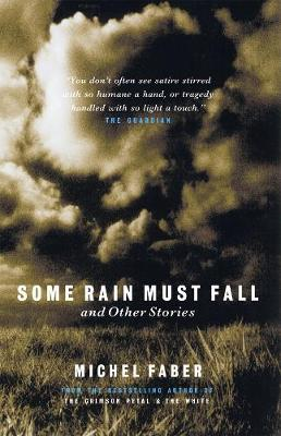 Some Rain Must Fall & Other Stories