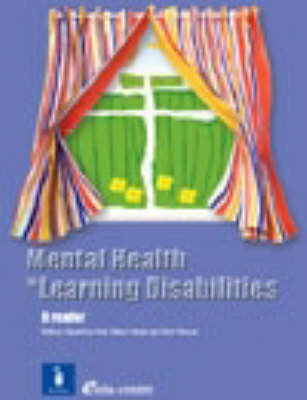 Mental Health in Learning Disabilities: A Reader