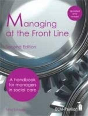Managing at the Front Line: A Handbook for Managers in Social Care Agencies