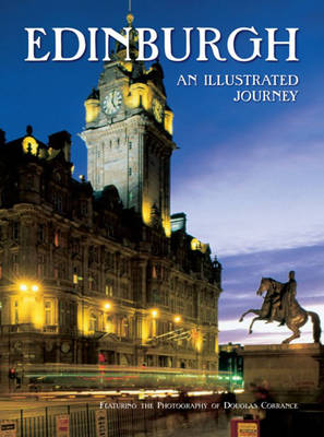 Edinburgh: An Illustrated Journey