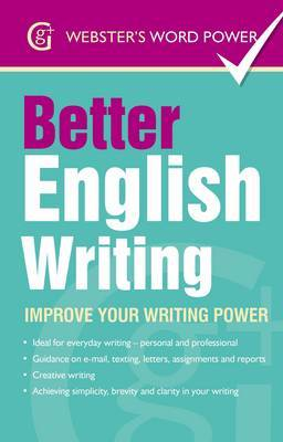Better English Writing: Improve Your Writing Power