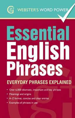 Essential English Phrases: Everyday Phrases Explained